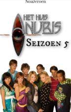 Het Huis Anubis Seizoen 5 by NoaJeroen