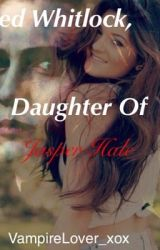 Jared Whitlock; Daughter of Jasper Hale by VampireLover_xox