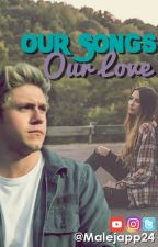 Our Songs, Our Love || Niall Horan y Tu by malejapp24