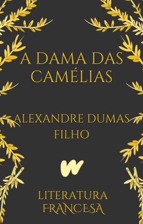 A Dama das Camélias (1848) by ClassicosLP
