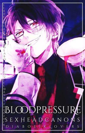 ੈ♡‧₊˚ Blood Pressure ━ Sex Headcanons: Diabolik Lovers© by sxcialissues