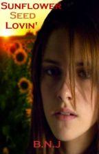 Sunflower Seed Lovin' by Bnjarr12