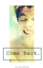 Come Back // hemmings by BelieveAndBeHappy