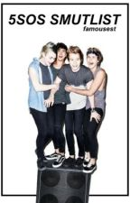 5SOS Smutlist by famousest