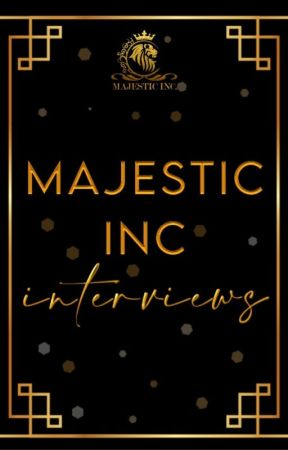 Majestic Inc Interviews by MajesticIncAwards