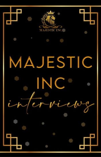 Majestic Inc Interviews