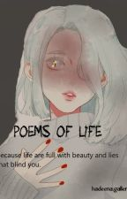 POEMS of L.I.F.E by Hadeescarlet
