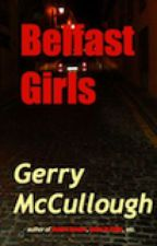 Belfast Girls by GerryMcCullough