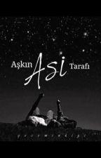 AŞKIN ASİ TARAFI by geceminkizi