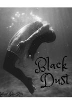 Black Dust by SweetRose5850