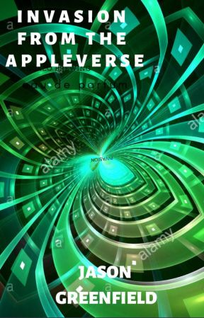 Invasion from the Appleverse by JasonGreenfield