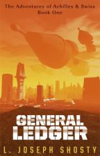General Ledger (Achilles & Swiss #1) by ljosephshosty