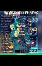 Reto 30 días FNAFHS by adrichan2000
