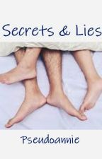 Secrets & Lies by pseudoannie
