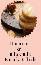 Honey & Biscuit Book Club (OPEN) by tigerlilyforyou