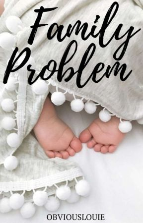 Family Problem - HES+LWT by obviouslouie