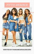 Fifth Member (Little Mix Fan Fiction) by pandabearisaunicorn