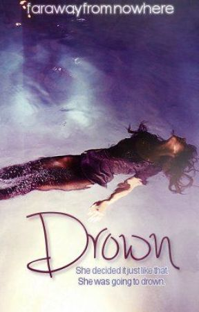 Drown by farawayfromnowhere