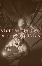 Historias de terror y creepypastas by ButtercuppEverdeen