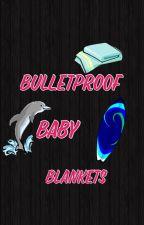 Bulletproof baby blankets  by haynesbd