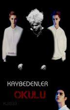 Kaybedenler Okulu ( ✔ ) by Kjis33