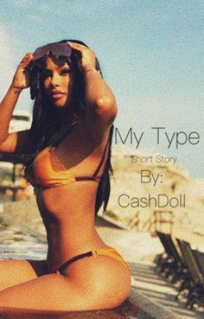 My type by CashDoll