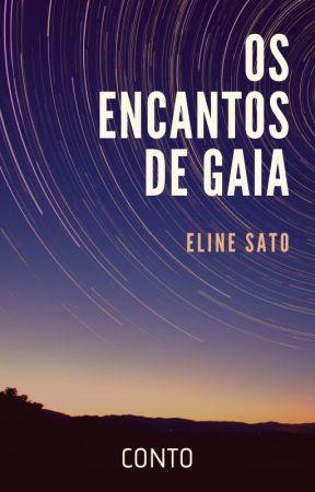 Gli incanti del Regno di Gaia (Os Encantos de Gaia) by ElineSato