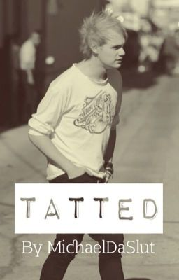 Tatted michael clifford tatted page 1 wattpad for Michael clifford tattoo