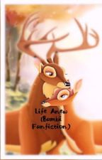 Life Anew (Bambi Fanfiction) by Wolfmoon22