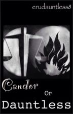 Candor or Dauntless? - Truth or Dare - Divergent & Fourtris Fanfic by erudauntless8