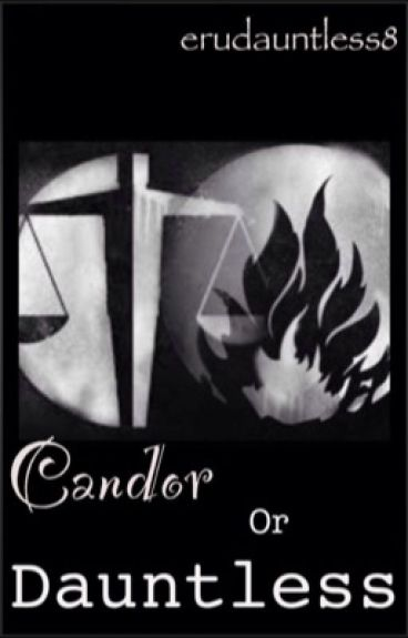 Candor or Dauntless? - Truth or Dare - Divergent & Fourtris Fanfic