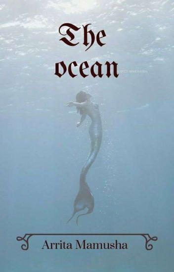 T H E  OCEAN