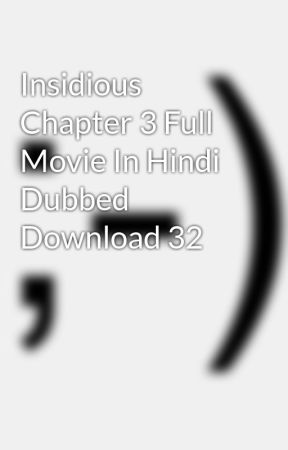 insidious chapter 3 movie in hindi download dual audio 720p and 1080p
