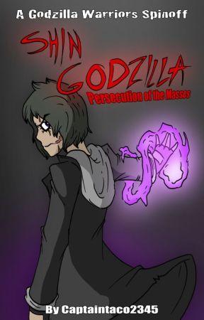 Shin Godzilla: Persecution of the Masses by captaintaco2345