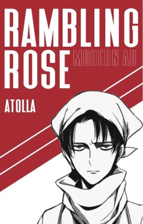 rambling rose - (Levi x Reader) by atolla
