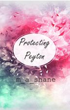 Protecting Peyton by m_a_shane