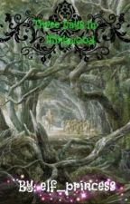 Three days in Mirkwood by elf_princess