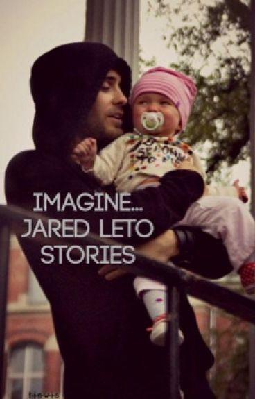 Imagine... A Short Jared Leto Fanfiction