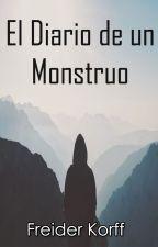 El Diario de un Monstruo by Freider_FJC