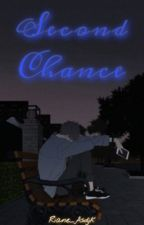 Second Chance by Riane_asdjk