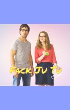 Fack Ju Tu by Zara_fanfiction