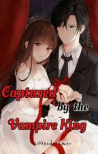 Married to the Vampire King by Akemi_Sian