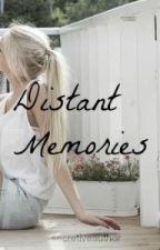 Distant Memories by secretiveauthor