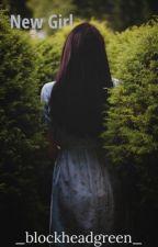 New Girl || l.t by _blockheadgreen_