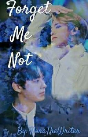 Forget Me Not (Minsung) by FloraTheWriter