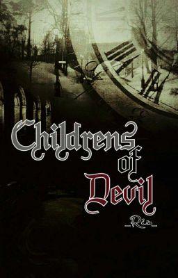 Đọc truyện [12 Chòm Sao] Những đứa con của quỷ.