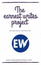 The Earnest Writes Project  by earnestycommunity