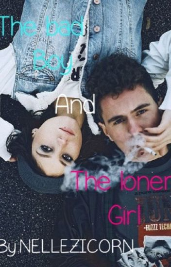 The bad boy and the loner girl