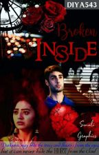 Broken Inside ✔ by Diya543