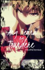Ang Reyna ng Tsundere [A Kuroko no Basuke Fanfic] (Slow UD) by DeathDemise